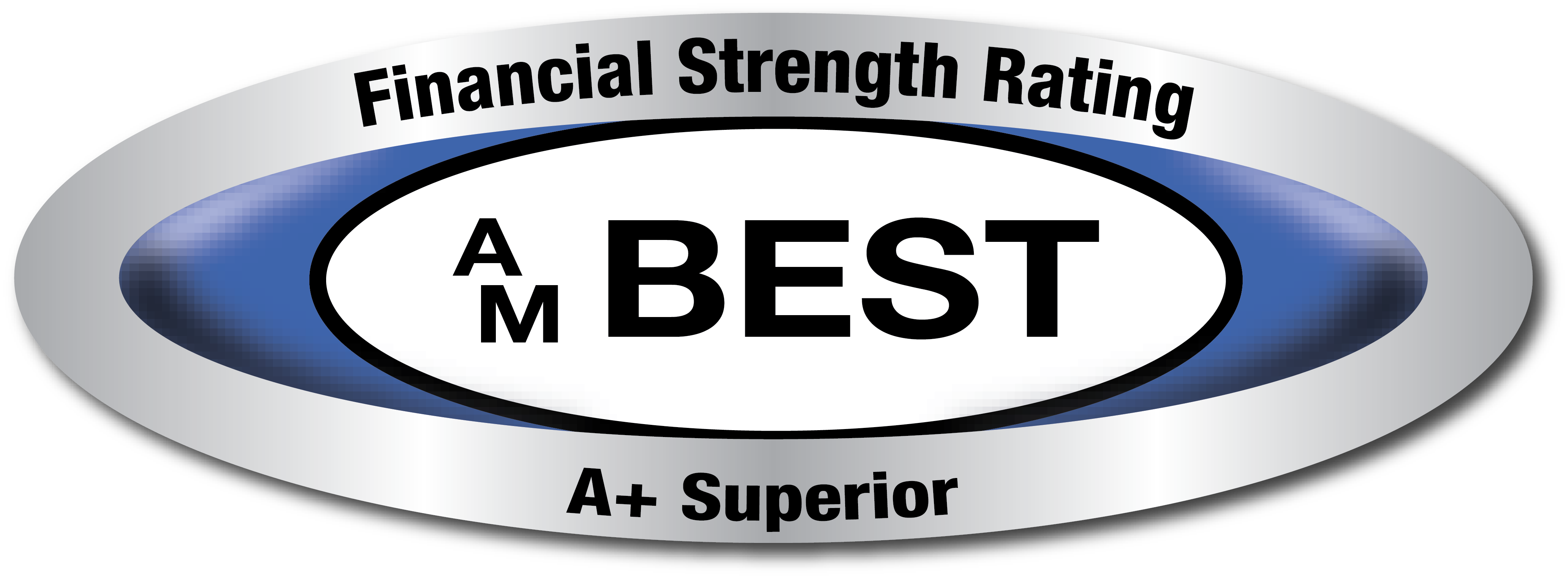 Financial Strength Rating AM Best A+ Superior