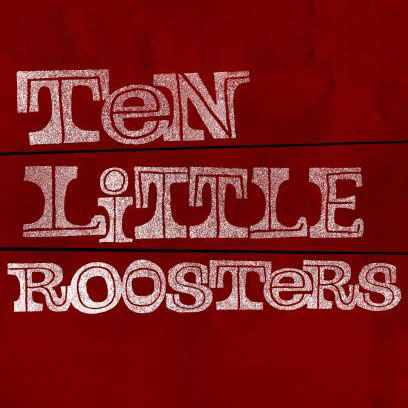 10 Little Roosters Rooster Teeth Square Logo