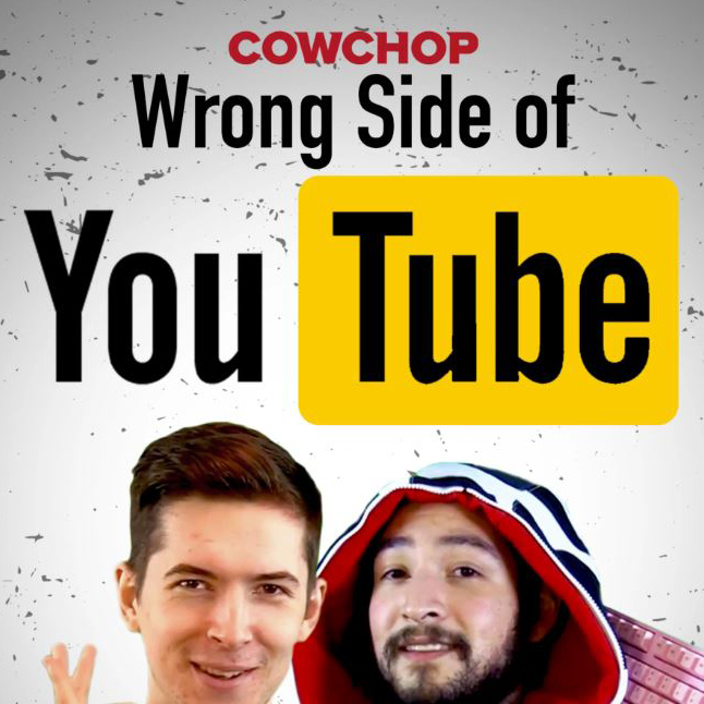 Wrong Side of YouTube Logo Cow  Chop