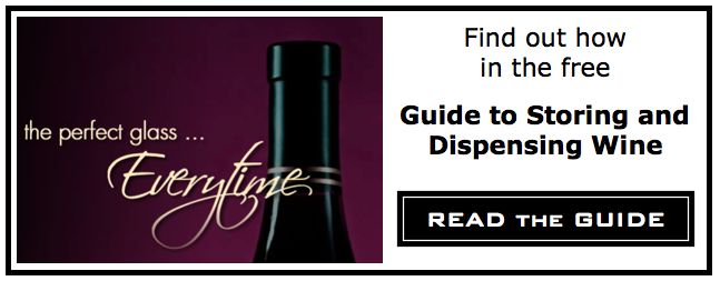 Guide to Storing and Dispensing Wine