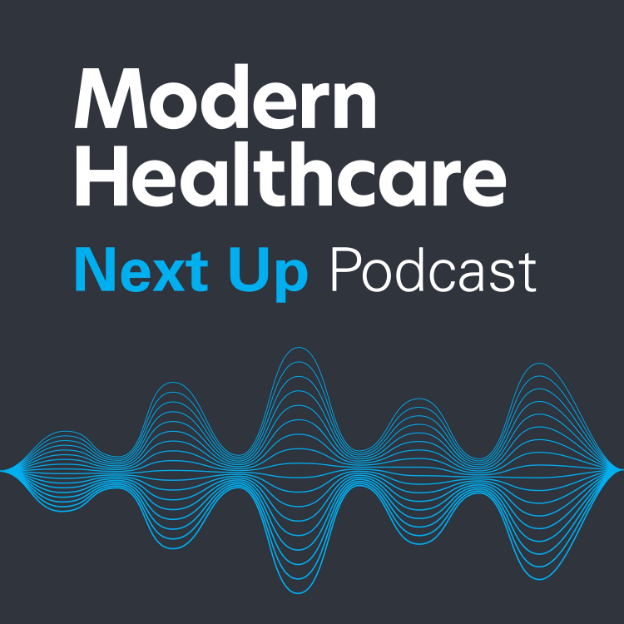 modern healthcare next up podcast