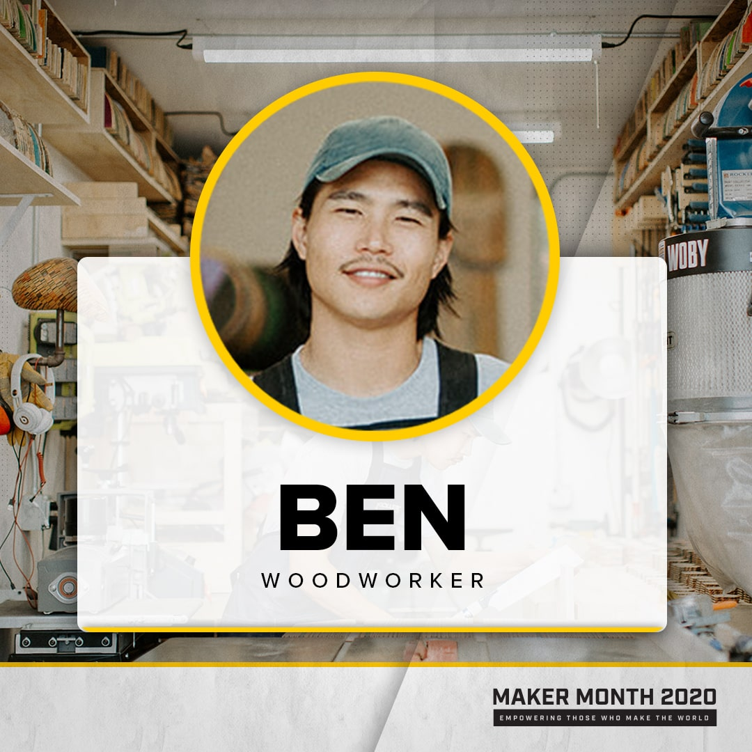 Maker Month - 31 Days of Makers | Featuring Ben