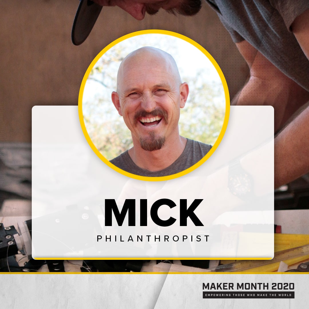 Maker Month - 31 Days of Makers | Featuring Mick