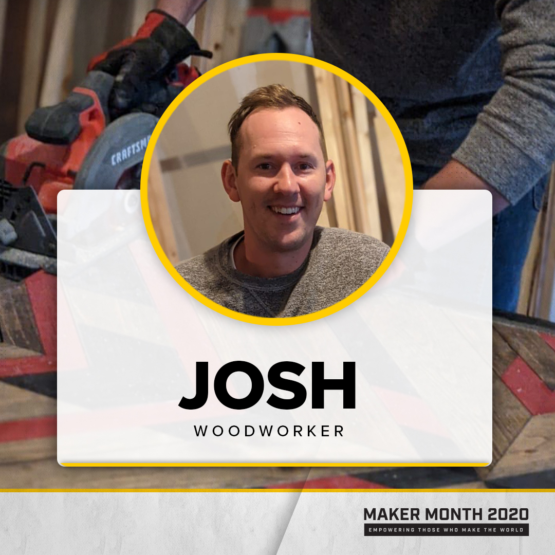 Maker Month - 31 Days of Makers | Featuring Josh