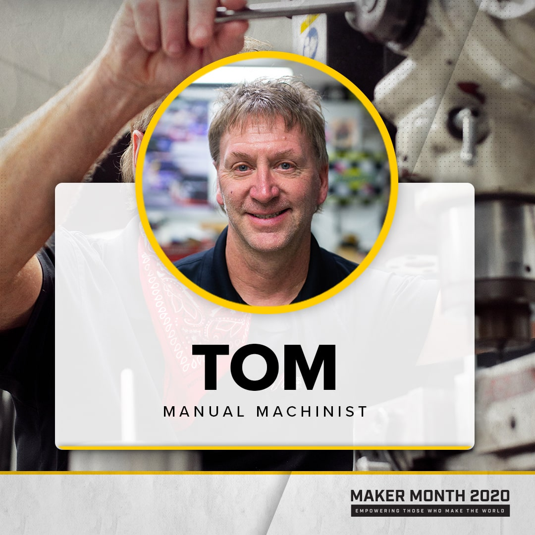 Maker Month - 31 Days of Makers | Featuring Tom